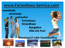 Wir vermitteln, vermieten oder verkaufen Ihre Ferien Unterkunft, Ferienhaus, Ferienwohnung, Strandhaus, Bungalow, Villa, CouchSurfing